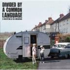 Divided By a Common Language: a Collection of Uk Americana