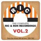 Complete Ric & Ron Recordings, Vol. 2: Classic New Orleans R&B And More, 1958-1965
