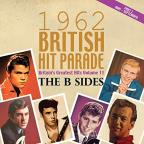 British Hit Parade 1962: The B - Sides, Vol. 2
