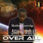 Jah Rules Over All