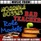 Music From Horrible Bosses, Bad Teacher & Role Models