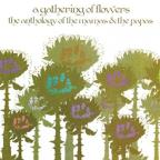 Gathering of Flowers: The Anthology of the Mamas & the Papas