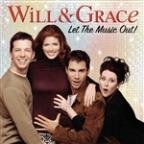 Will & Grace: Let the Music Out!