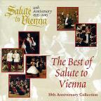 Best of Salute to Vienna (10th Anniversary Collection)