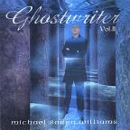 Ghostwriter, Volume II