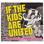 If The Kids Are United: 42 Punk Classics