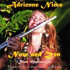 Now and Zen Flute Meditations
