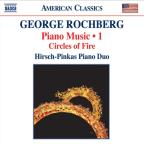 George Rochberg: Piano Music, Vol. 1