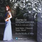 French Impressions: Works for Violin and Orchestra