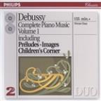 Debussy: Complete Piano Music, Vol. 1