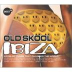 Best Of Old Skool Ibiza