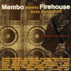 Mambo Meets Firehouse Inna Dancehall