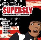 Supersly:Reimagining The Music Of Sly & The Family