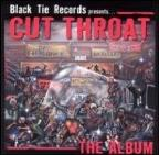 Cut Throat: The Album