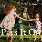Pass It On: A Journey Through the Jewish Holidays In Story and Song