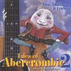 Tales of Abercrombie, Vol. 2