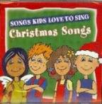 Songs Kids Love To Sing:Christmas Son