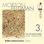 Morton Feldman: The Late Piano Works, Vol. 3