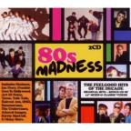 80's Madness: Feelgood Hits Of Decade