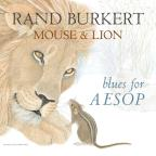 Mouse & Lion: Blues for Aesop