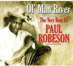 Ol' Man River: The Very Best of Paul Robeson