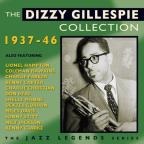 Dizzy Gillespie Collection: 1937-46