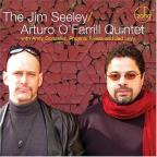 Jim Seeley/Arturo O'Farrill Quintet