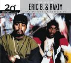 Best Of Eric B. & Rakim: 20th Century Masters Of The Millennium Collection