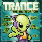 Trance: The Sound of Now
