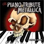 Bite the Ivory: The Piano Tribute to Metallica