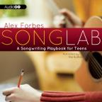 Songlab: Songwriting Playbook for Teens