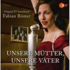 Unsere Muetter Unsere Vaeter/Music Composed By Fab