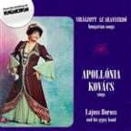 Hungarian Folksongs As Sung By Apollonia Kovacs