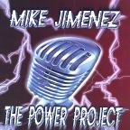 Mike Jimenez and the Power Project