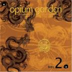 Opium Garden Miami Beach, Vol. 2