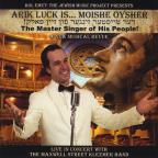 Moishe Oysher: The Master Singer of His People!