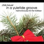 In A Yuletide Groove: Harmonica Jazz For The Holidays
