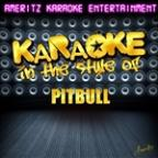 Karaoke In The Style Of Pitbull