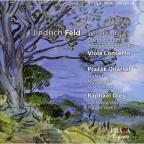 Jindrich Feld: String Quartet No. 4; Clarinet Quartet; Two Pieces For Cello; Viola Concerto