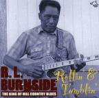Rollin' & Tumblin': The King of Hill Country Blues