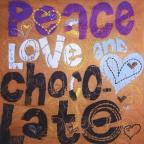 Peace Love & Chocolate
