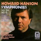 Hanson: Symphonies 3 &amp; 6, Etc / Schwarz, Seattle Symphony