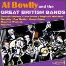 Al Bowlly & The Great British Bands