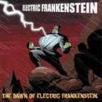 Dawn of Electric Frankenstein