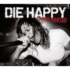 Most Wanted: Best of Die Happy