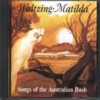 Waltzing Matilda: Songs Of The Australia
