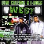 Luni Coleone & I-Rocc Present How The West Was Won