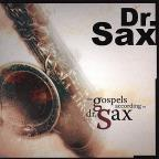 Gospels According To Dr Sax