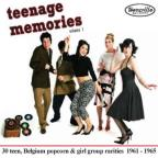 Teenage Memories, Vol. 1: 30 Teen, Belgium Popcorn & Girl Group Rarities 1961 - 1965