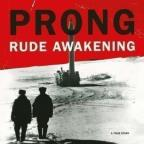 Rude Awakening: A True Story (4eme